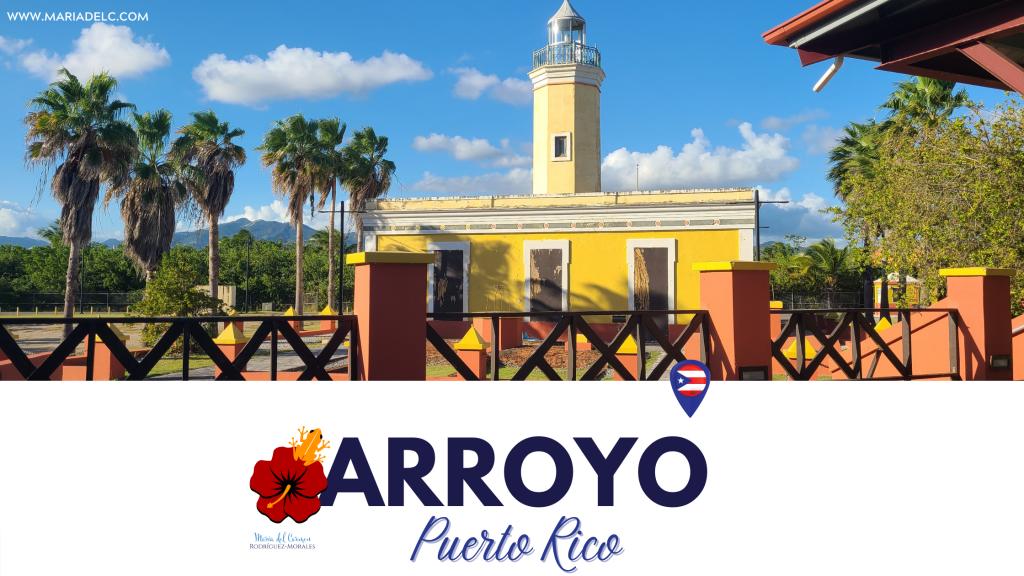 Foto del Faro de Arroyo, con texto que dice Arroyo Puerto Rico, al lado izquierda una amapola roja y un coqui